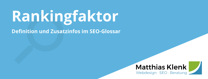 Rankingfaktor Definition - Google Ranking Faktor