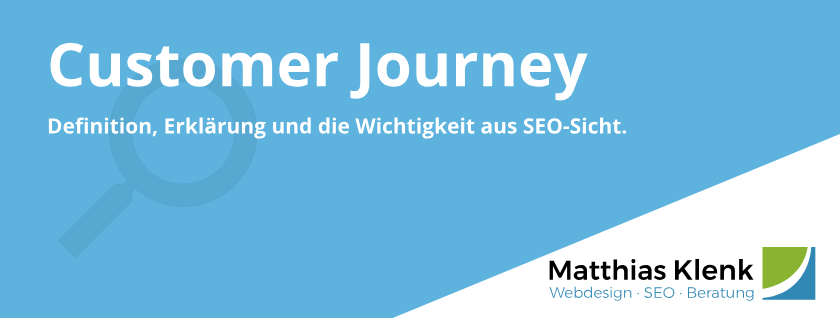 Customer Journey Definition und Erklärung