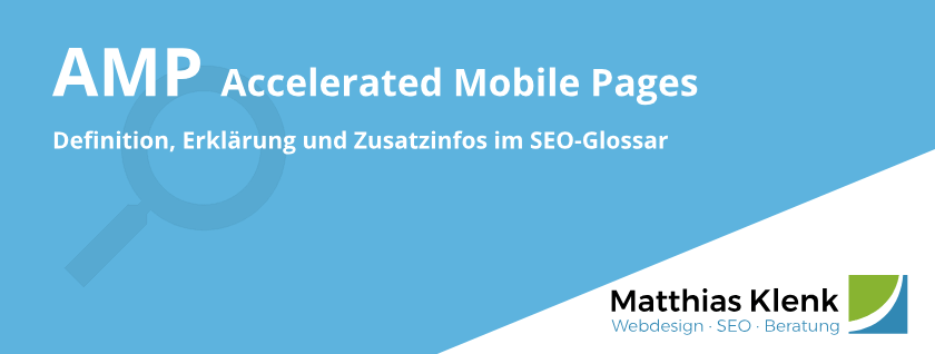 AMP - Accelerated Mobile Pages - Definition